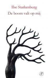 Omslag De boom valt op mij - Ilse Starkenburg