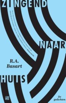 Omslag Zingend naar huis - R.A. Basart