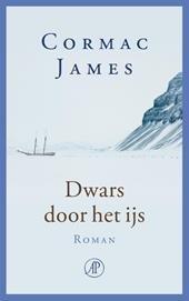 Omslag Dwars door het ijs - Cormac James