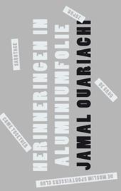 Omslag Herinneringen in aluminiumfolie - Jamal Ouariachi