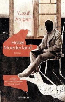 Omslag Hotel Moederland - Yusuf Atilgan