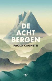Omslag De acht bergen - Paolo Cognetti