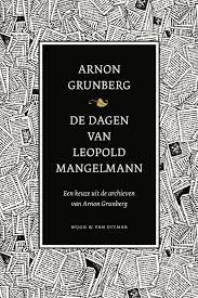 Omslag De dagen van Leopold Mangelmann - Arnon Grunberg