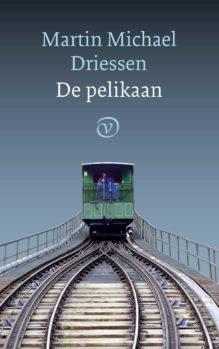 Omslag De pelikaan - Martin Michael Driessen