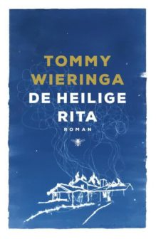 Omslag De heilige Rita - Tommy Wieringa