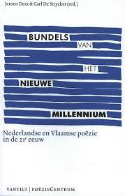 Omslag Bundels van het nieuwe millennium - Jeroen Dera en Carl De Strycker (red.)