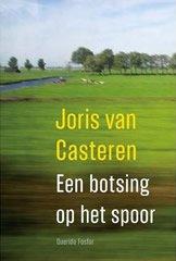 Omslag Een botsing op het spoor - Joris van Casteren