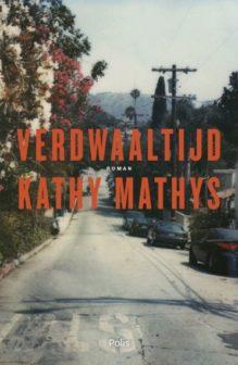 Omslag Verdwaaltijd - Kathy Mathys