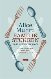 Omslag Familiestukken - Alice Munro, geselecteerd en ingeleid door Marja Pruis en Greta Le Blansch