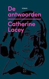 Omslag De antwoorden - Catherine Lacey