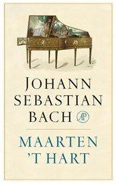 Omslag Johann Sebastian Bach - Maarten 't Hart