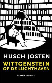 Omslag Wittgenstein op de luchthaven - Husch Josten