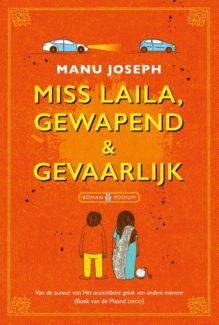 Omslag Miss Laila, gewapend & gevaarlijk - Manu Joseph