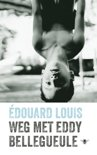 Omslag Weg met Eddy Bellegueule - Édouard Louis