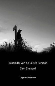 Omslag Bespieder van de Eerste Persoon - Sam Shepard
