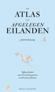 Omslag De atlas van afgelegen eilanden - Judith Schalansky