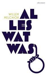 Omslag Alles wat was - Willem Melchior