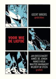 Omslag Voor wie de liefde - Geert Briers