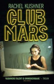 Omslag Club Mars - Rachel Kushner
