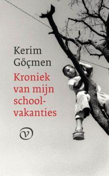Omslag Kroniek van mijn schoolvakanties - Kerim Göçmen