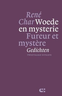 Omslag Woede en mysterie; Fureur et mystère - René Char
