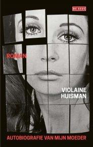 Omslag Autobiografie van mijn moeder - Violaine Huisman