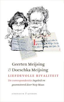 Omslag Liefdevolle rivaliteit: de correspondentie - Geerten Meijsing & Doeschka Meijsing