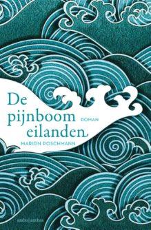 Omslag De pijnboomeilanden - Marion Poschmann