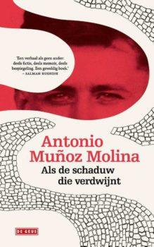 Omslag Als de schaduw die verdwijnt - Antonio Muñoz Molina