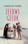 Omslag Zeeuws geluk - Carolijn Visser
