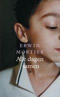 Omslag Alle dagen samen - Erwin Mortier