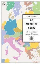 Omslag De verdeelde aarde - Hans Dijkhuis