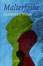 Omslag Malterfoske - Lammert Voos