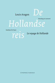 Omslag De Hollandse reis - Louis Aragon