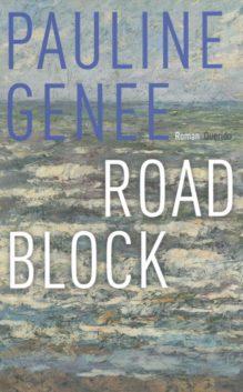 Omslag Roadblock - Pauline Genee