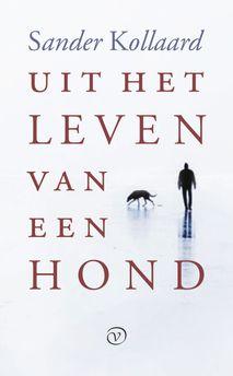 Omslag Uit het leven van een hond - Sander Kollaard