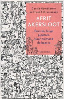 Omslag Afrit Akersloot - Carola Houtekamer, Freek Schravesande