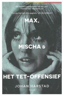 Omslag Max, Mischa & het Tet-offensief - Johan Harstad