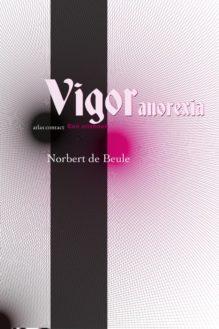 Omslag Vigor Anorexia - Norbert de Beule