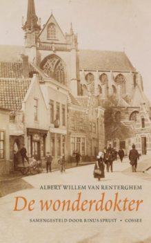 Omslag De wonderdokter - Albert Willem van Renterghem