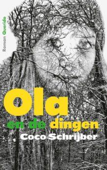 Omslag Ola en de dingen - Coco Schrijber