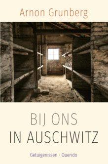 Omslag Bij ons in Auschwitz - Arnon Grunberg