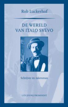 Omslag De wereld van Italo Svevo - Rob Luckerhof