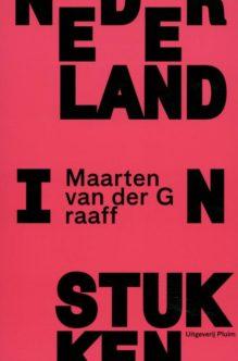 Omslag Nederland in stukken - Maarten van der Graaff