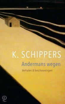 Omslag Andermans wegen - K. Schippers