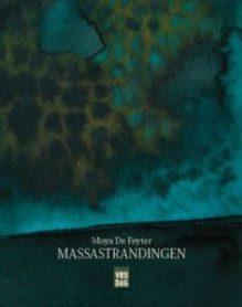 Omslag Massastrandingen  - Moya De Feyter