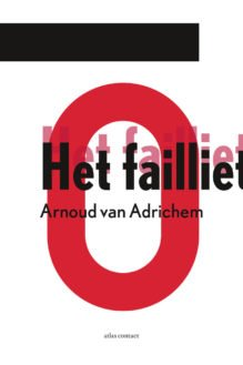 Omslag Het failliet - Arnoud van Adrichem