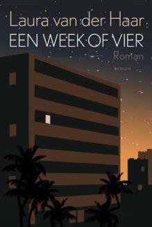 Omslag Een week of vier - Laura van der Haar
