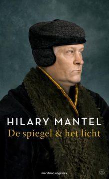 Omslag De spiegel & het licht - Hilary Mantel