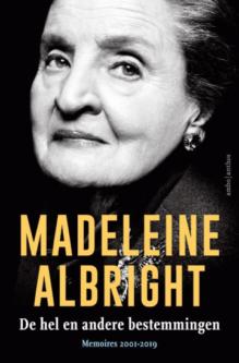 Omslag De hel en andere bestemmingen - Madeleine Albright